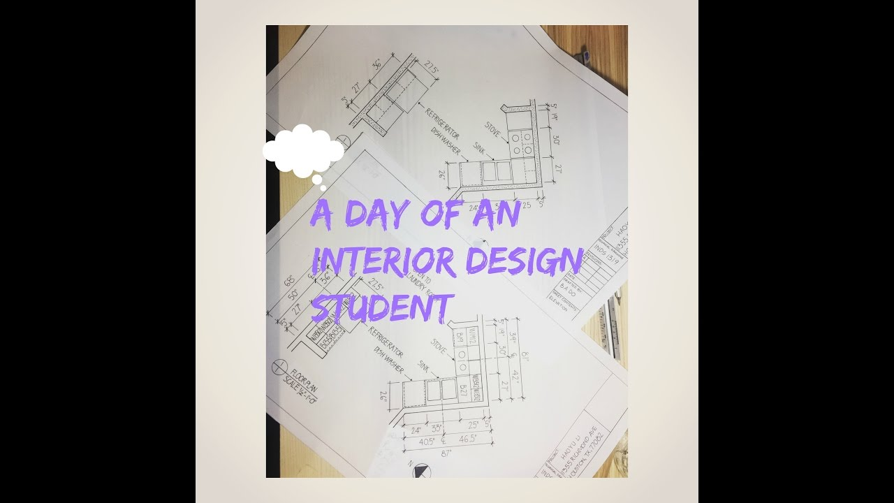 Life of an Interior Design Student